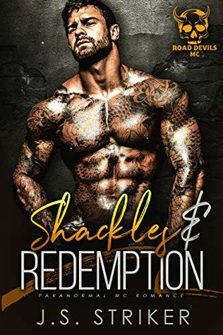 Shackles & Redemption (Road Devils MC, #1)