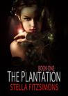 The Plantation (The Plantation, #1)