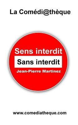 Sens Interdit Sans Interdit