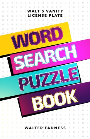 Walt's Vanity License Plate: Word Search Puzzle Book
