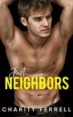 Just Neighbors (Blue Beech, #4)