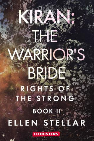 Kiran: The Warrior's Bride: A Brave Woman's Struggle for Freedom