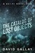 The Catalog of Lost Objects