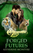 Forged Futures (Tribal Spirits #4)