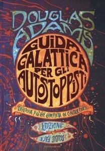 Guida galattica per gli autostoppisti. Trilogia più che completa in cinque parti - Niente panico