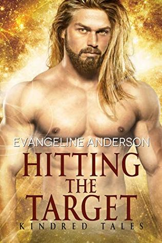 Hitting The Target (Brides Of The Kindred, #22.6; Kindred Tales, #15)