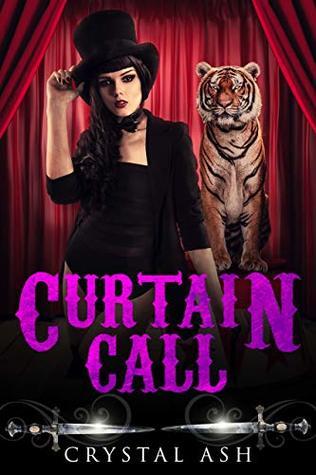 Curtain Call by Crystal Ash