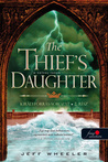 The Thief's Daughter – A tolvaj lánya by Jeff Wheeler