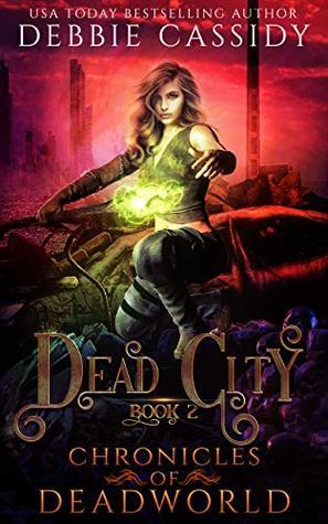 Dead City (Chronicles of Deadworld Book 2)
