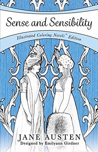 Sense and Sensibility: Coloring Novel Edition: Coloring Novels TM Edition