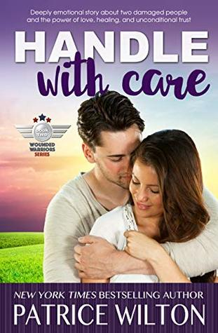 Handle With Care (Wounded Warriors Book 2)
