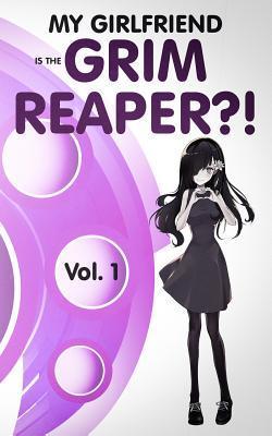 My Girlfriend Is the Grim Reaper?!