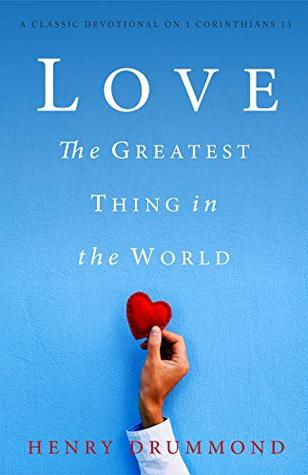 Love: The Greatest Thing in the World (Annotated)