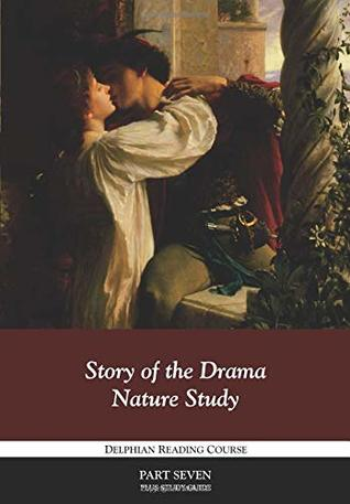 Story of the Drama, Nature Study