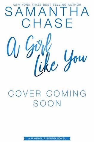 A Girl Like You (Magnolia Sound Book 2)