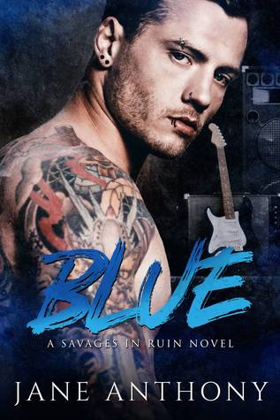 Blue (Savages in Ruin, #1)