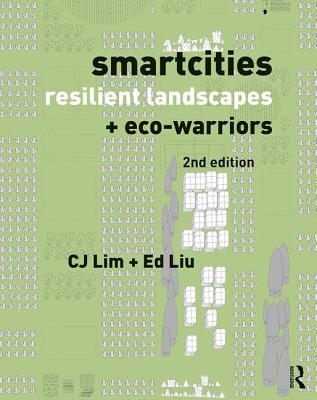Smartcities and Eco-Warriors: The Ecological Landscapes for Urban Resilience
