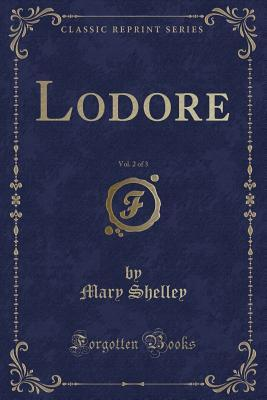 Lodore, Vol. 2 of 3