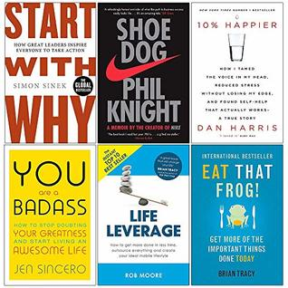 Start With Why, Shoe Dog, 10% Happier, You Are a Badass, Life Leverage, Eat That Frog 6 Books Collection Set