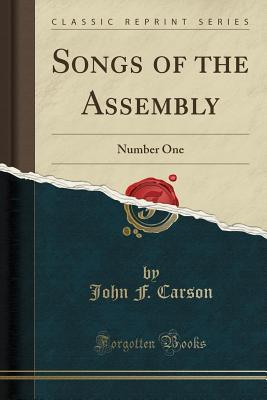 Songs of the Assembly: Number One