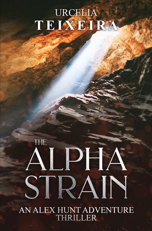 The Alpha Strain (Alex Hunt Adventure Thrillers #3)