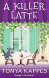 A Killer Latte: A Cozy Mystery