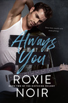 Always You (Dirtshine, #2)