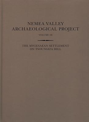 The Mycenaean Settlement on Tsoungiza Hill