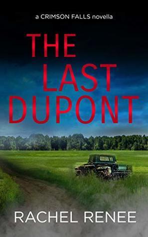 The Last Dupont by Rachel Renee