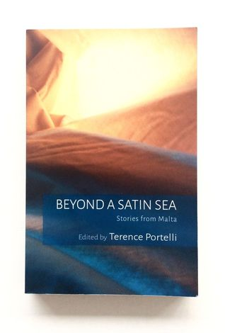 Beyond a Satin Sea. Stories from Malta