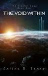 The Void Within by Carlos R. Tkacz