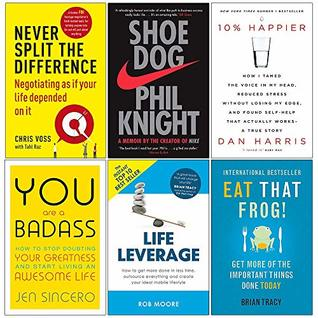 Never Split the Difference, Shoe Dog, 10% Happier, You Are a Badass, Life Leverage, Eat That Frog 6 Books Collection Set