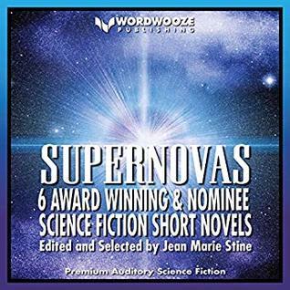 Supernovas: Award Winning and Nominee Science Fiction