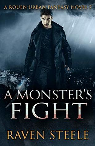 A Monster's Fight (Rouen Chronicles, #7)