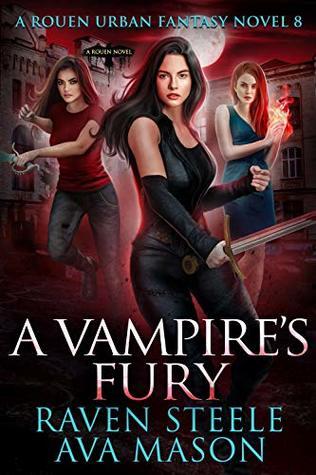 A Vampire's Fury (Rouen Chronicles, #8)