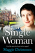A Single Woman by Maggie Christensen