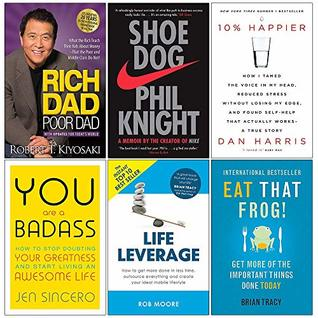 Rich Dad Poor Dad, Shoe Dog, 10% Happier, You Are a Badass, Life Leverage, Eat That Frog 6 Books Collection Set