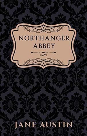 Northanger Abbey (Annotated) (Vintage Ink Collection)