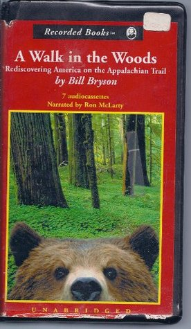 A Walk in the Woods, Rediscovering America on the Appalachian Trail