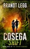 Cosega Shift (The Cosega Sequence, #3)