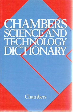 Chambers Science And Technology Dictionary