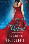 Twice as Wicked (Wicked Secrets, #1)