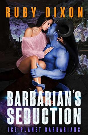 Barbarian's Seduction (Ice Planet Barbarians #17)