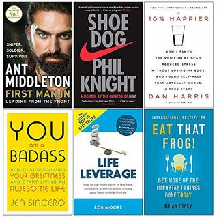 First Man In [Hardcover], Shoe Dog, 10% Happier, You Are a Badass, Life Leverage, Eat That Frog 6 Books Collection Set