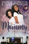 Mommy Loves the Rockstar (Mommy's Little Matchmakers Book 5)