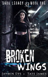 Broken Wings (Dark Legacy,