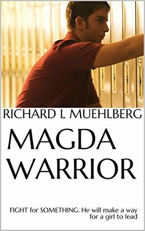 "Magda Warrior (the ""Fighting-Prophet""): Christian Spiritual-Warfare Novella (Anointed by Jesus Christ twice and twice again)"