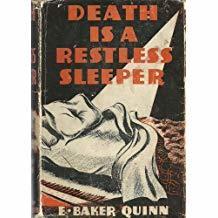 Death is a Restless Sleeper by E. Baker Quinn