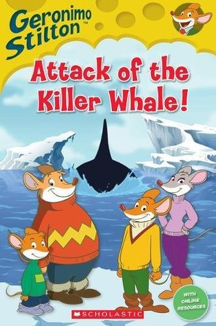Geronimo Stilton: Attack of the Killer Whale (book only) (Popcorn Readers)