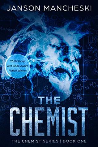 The Chemist by Janson Mancheski